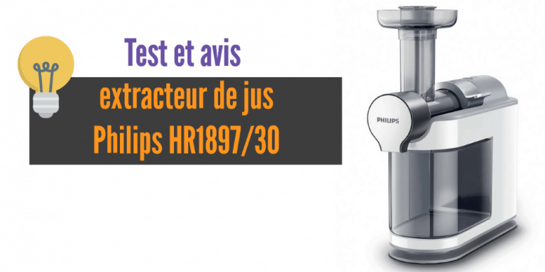 Extracteur de jus Philips HR1897/30: un appareil qui a du jus!