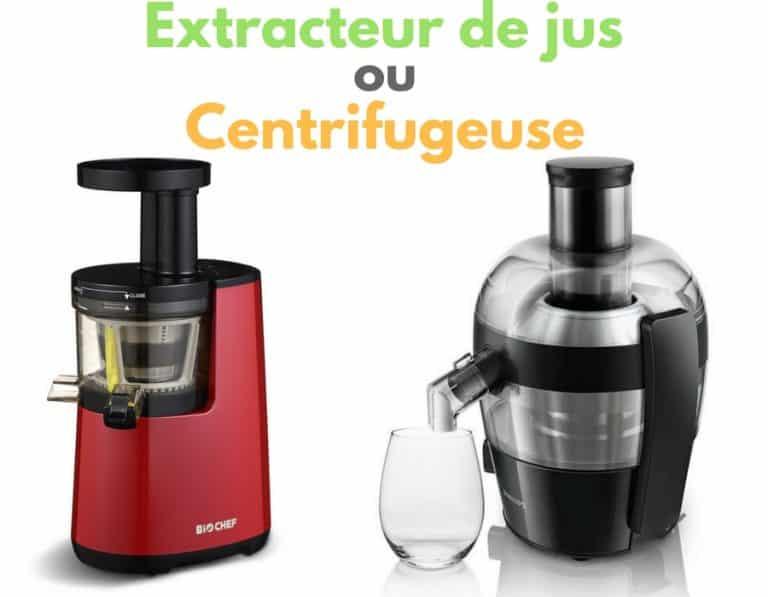 Extracteur de jus ou centrifugeuse : comment faire son choix ?