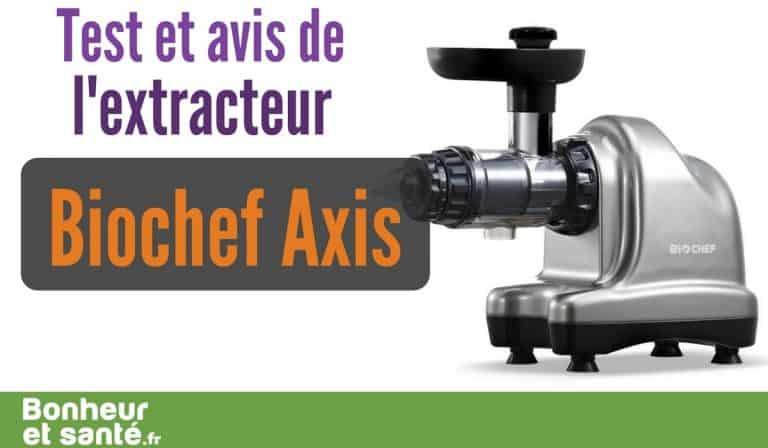 BioChef Axis Cold Press Juice : test et avis