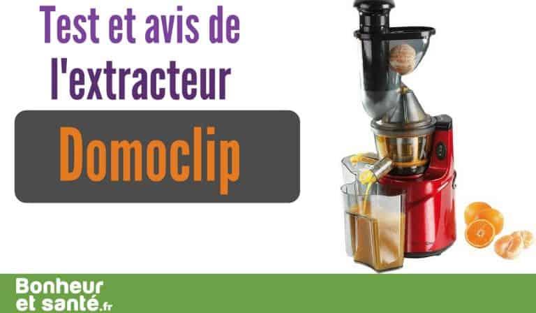 L'extracteur de jus Domoclip Premium: la simplicité pour un jus ressourçant